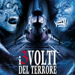 L.N.M. presents: I 3 Volti Del Terrore – Parte I