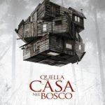 """""""Quella Casa Nel Bosco"""", signori, l'Horror è servito."""