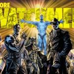 Da Watchmen a Before Watchmen, una panoramica