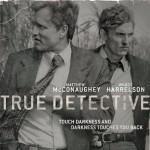True Detective, ecco perché non mi è piaciuta la prima stagione