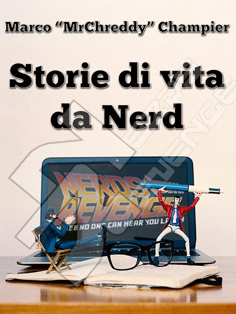 Tutte le info per comprare l'ebook Storie di vita da Nerd