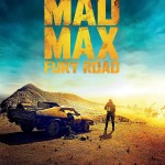 Mad Max: Fury Road, oh, che  splendida giornata!