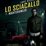 Lo Sciacallo – Nightcrawler, tra schermo e realtà