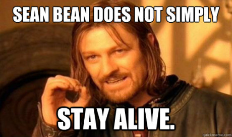 Sean Bean Stay Alive