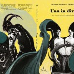 Uno In Diviso una graphic novel bella e terribile