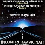 Incontri Ravvicinati Del Terzo Tipo – Nuovo Cinema Amarcord