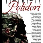 Horror Polidori Vol. 2 e il mio primo racconto pubblicato